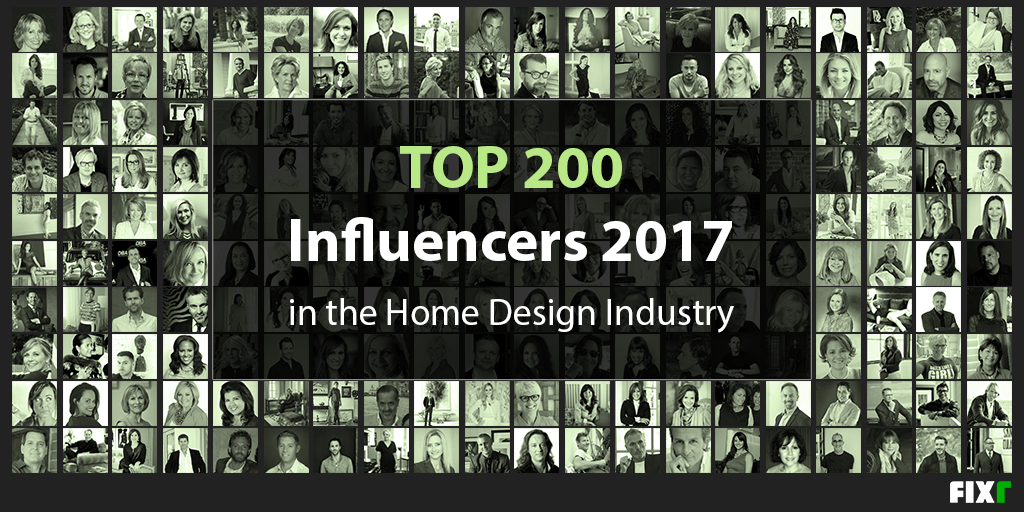 Top 200 Influencers in the Home Design Industry 2017